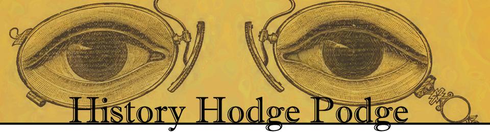 History Hodge Podge