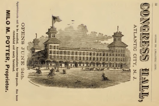 Congress Hall 1886